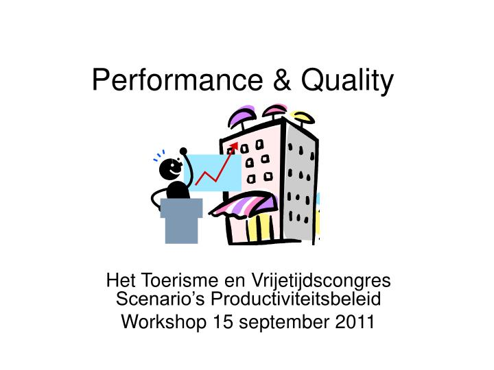 performance quality n.