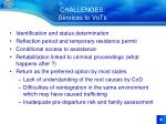 challenges services to vots
