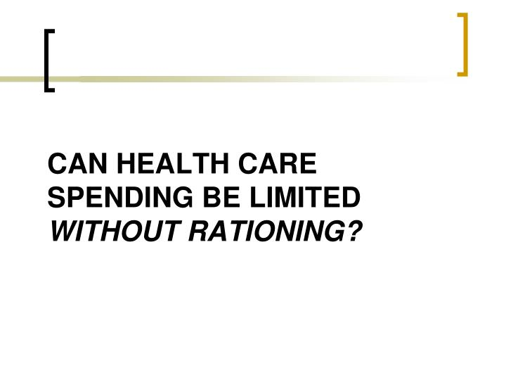 Can health care spending be limited
