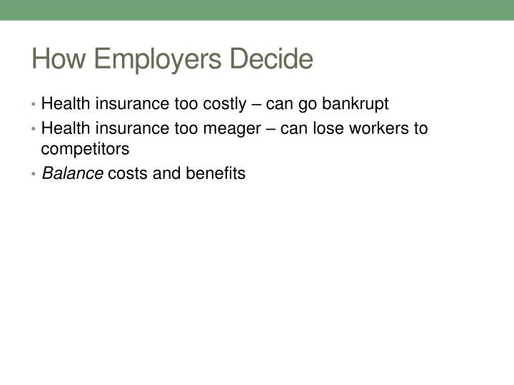How Employers Decide