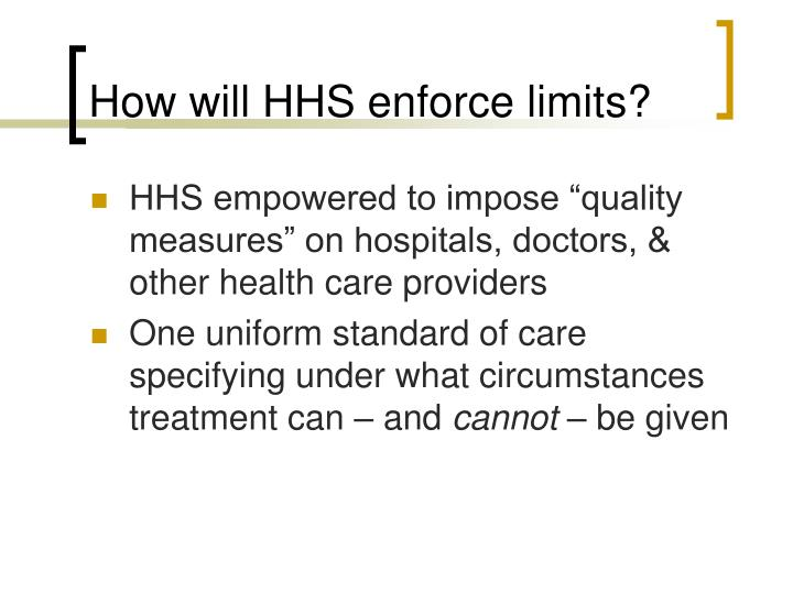 How will HHS enforce limits?