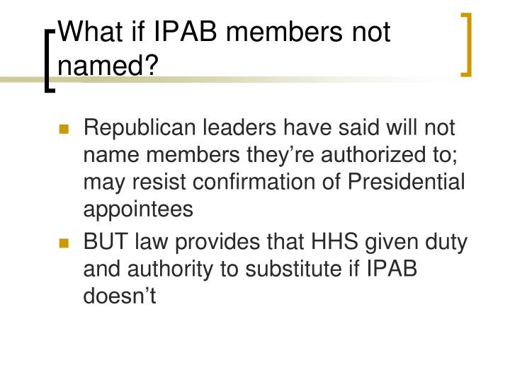 What if IPAB members not named?