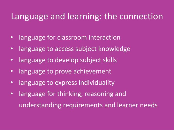 Language and learning: the connection