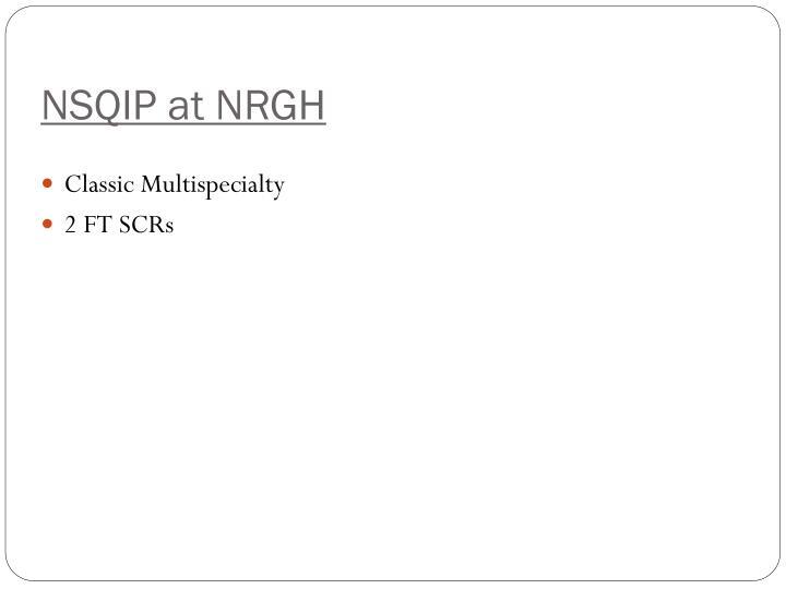 NSQIP at NRGH