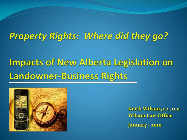 Property rights where did they go impacts of new alberta legislation on landowner business rights