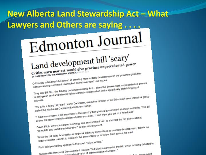 New Alberta Land Stewardship Act – What Lawyers and Others are saying . . . .