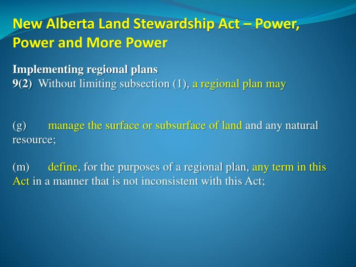 New Alberta Land Stewardship Act – Power, Power and More Power
