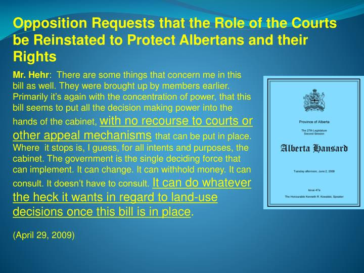 Opposition Requests that the Role of the Courts be Reinstated to Protect Albertans and their Rights