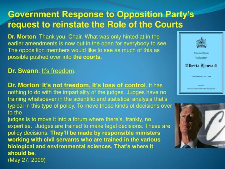 Government Response to Opposition Party's request to reinstate the Role of the Courts