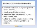 evolution in use of outcome data