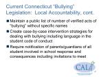 current connecticut bullying legislation local accountability cont