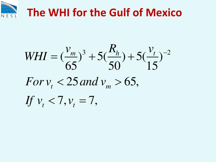 The WHI for the Gulf of Mexico