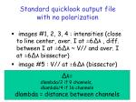 standard quicklook output file with no polarization