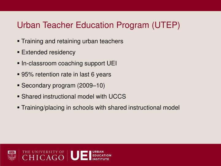 Urban Teacher Education Program (UTEP)