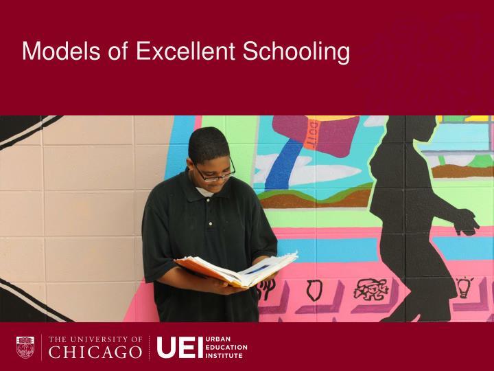 Models of Excellent Schooling