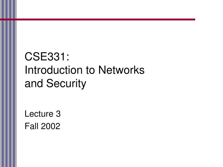 Cse331 introduction to networks and security