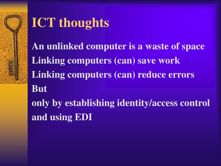 ICT thoughts