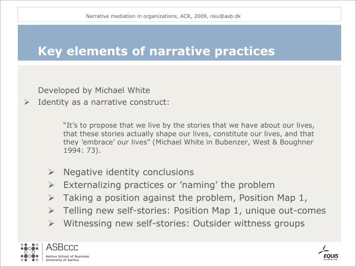Key elements of narrative practices