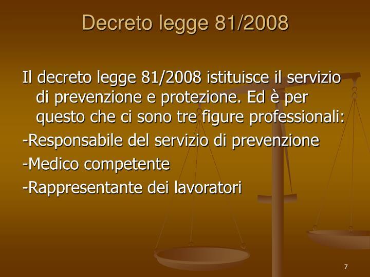 Decreto legge 81/2008