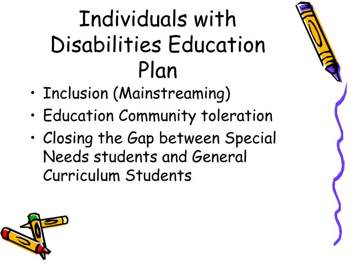 Individuals with Disabilities Education Plan