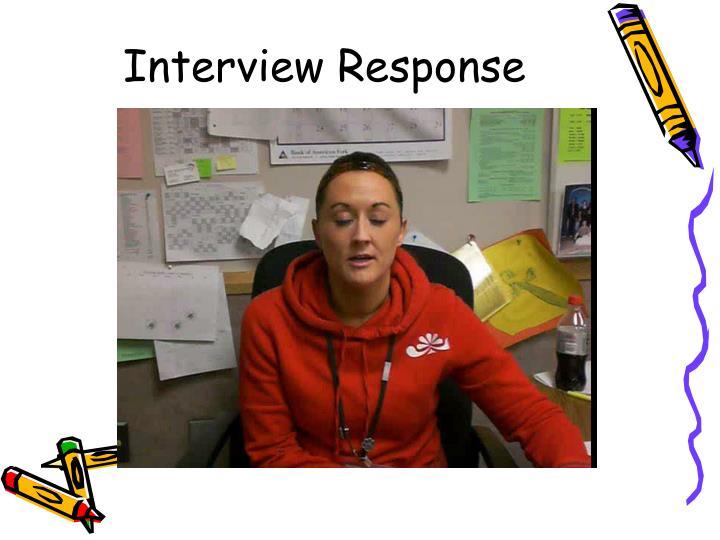 Interview Response
