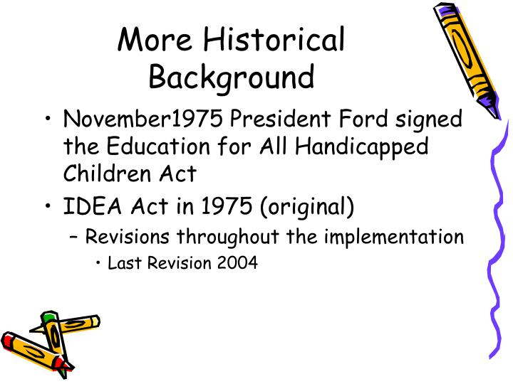 More Historical Background