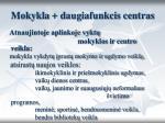 mokykla daugiafunkcis centras