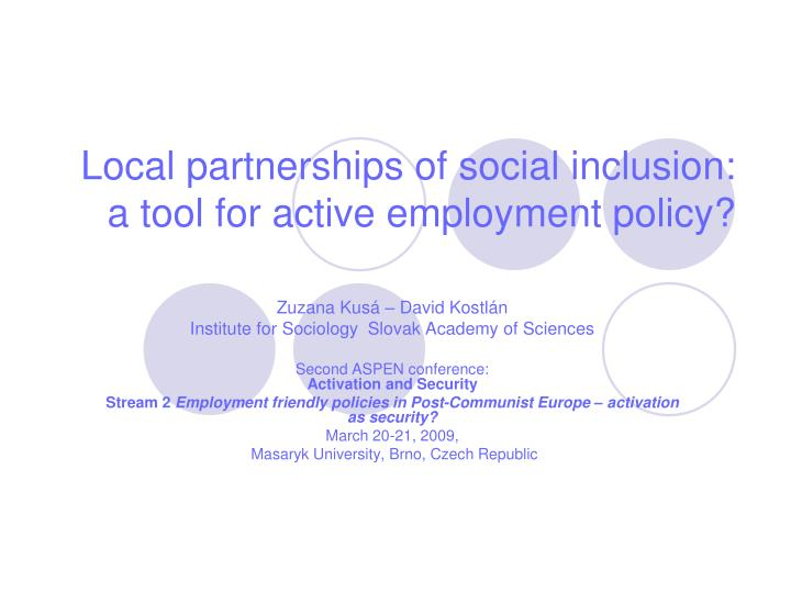 local partnerships of social inclusion a tool for active employment policy n.