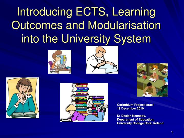 introducing ects learning outcomes and modularisation into the university system n.
