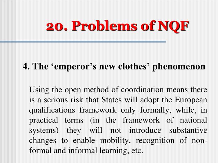 20. Problems of NQF
