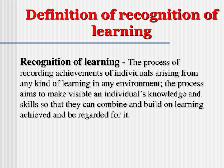Definition of recognition of learning