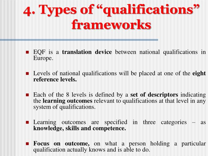 """4. Types of """"qualifications"""" frameworks"""