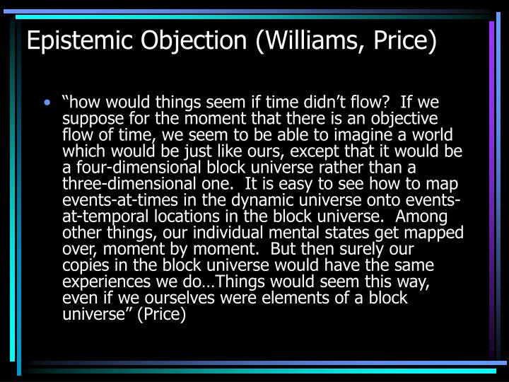 Epistemic Objection (Williams, Price)
