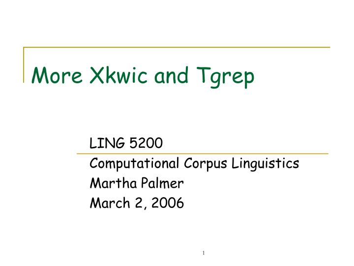 more xkwic and tgrep n.