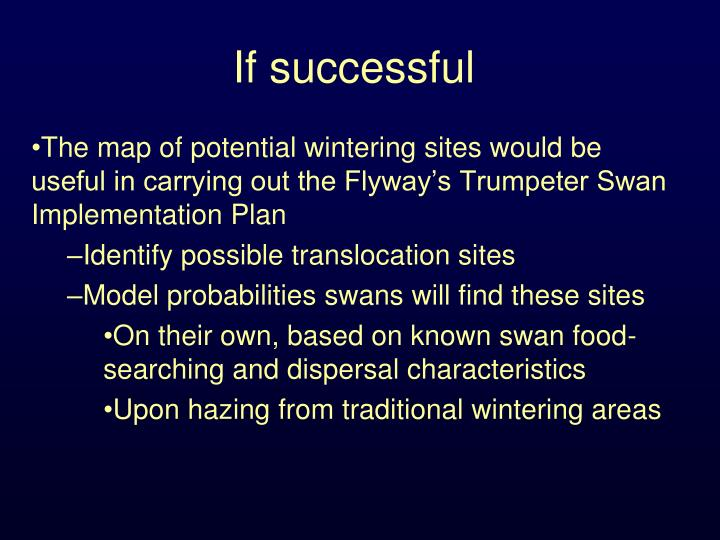 If successful