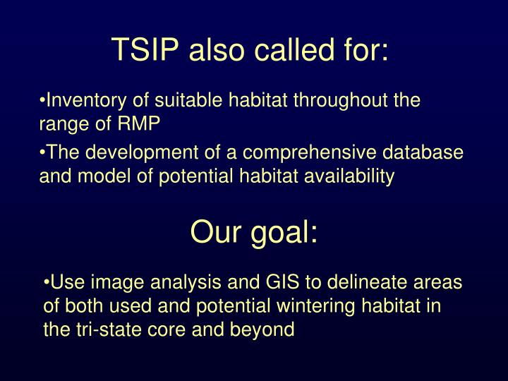 TSIP also called for: