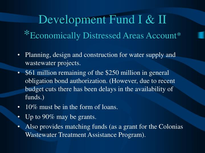 Development Fund I & II *