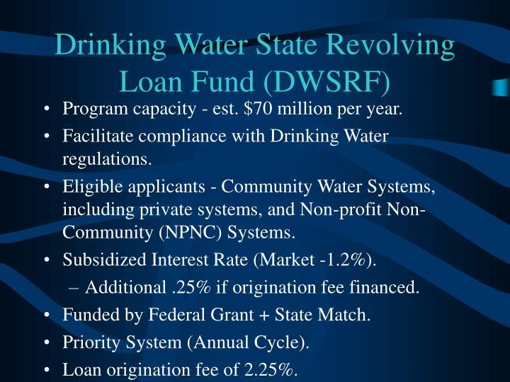 Drinking Water State Revolving Loan Fund (DWSRF)
