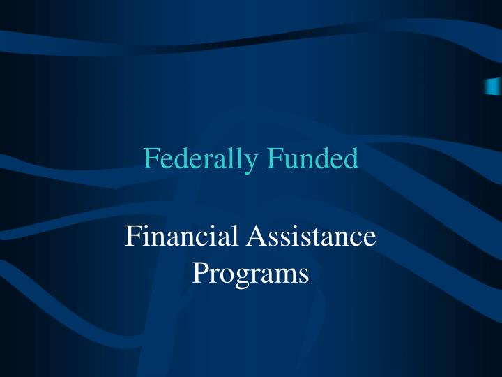 Federally Funded