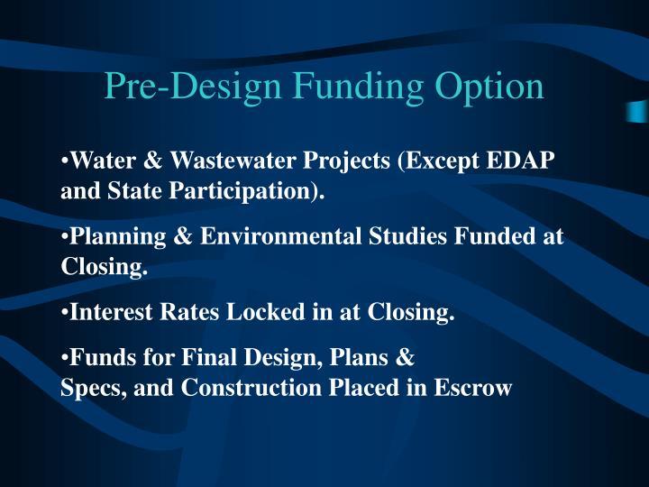 Pre-Design Funding Option