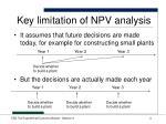 key limitation of npv analysis