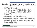 modeling contingency decisions1