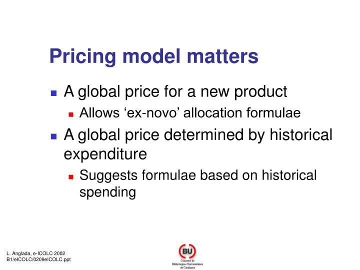 Pricing model matters