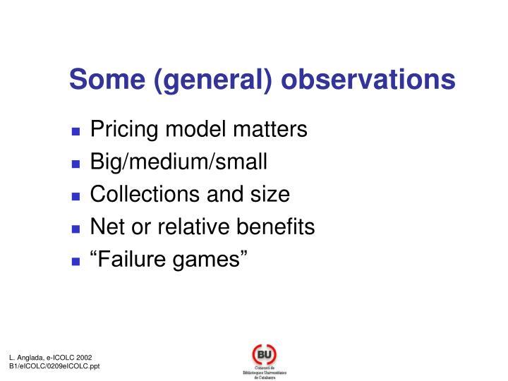 Some (general) observations