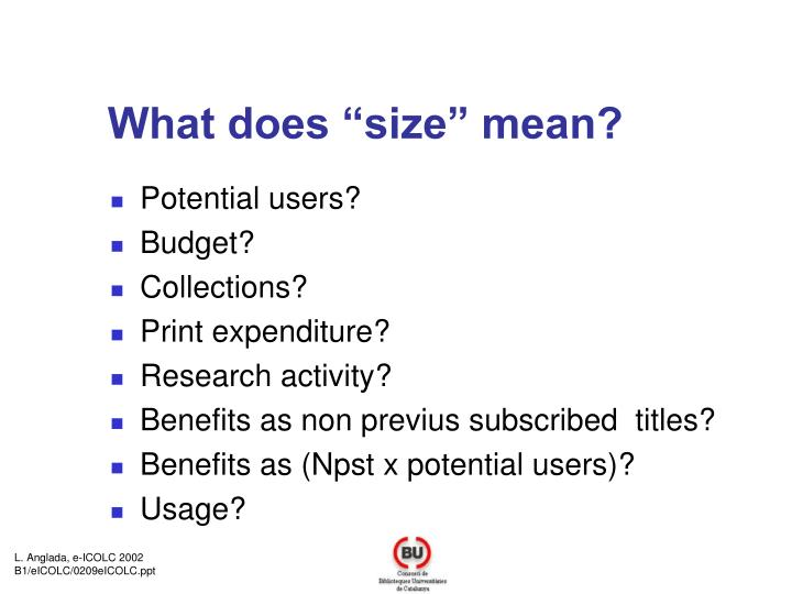 """What does """"size"""" mean?"""