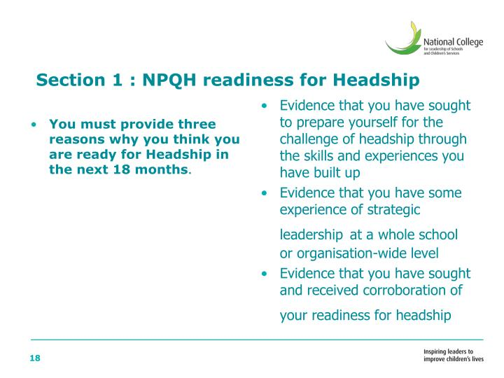 You must provide three reasons why you think you are ready for Headship in the next 18 months