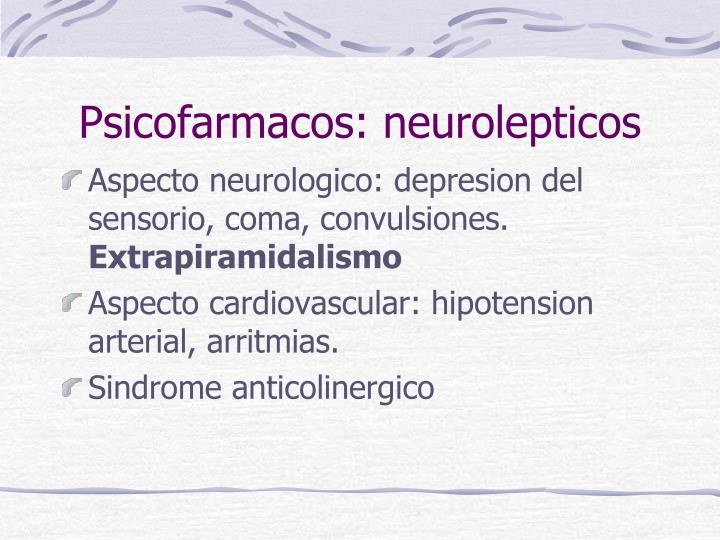Psicofarmacos: neurolepticos