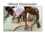 blood diamonds