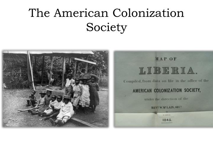 The american colonization society