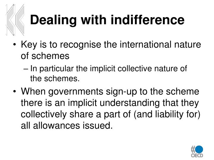 Dealing with indifference